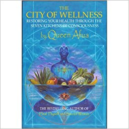 Queen Afua - the city of wellness (Paperback)