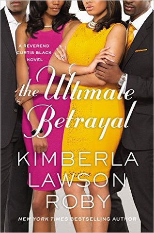Kimberla Lawson Roby - The Ultimate Betrayal
