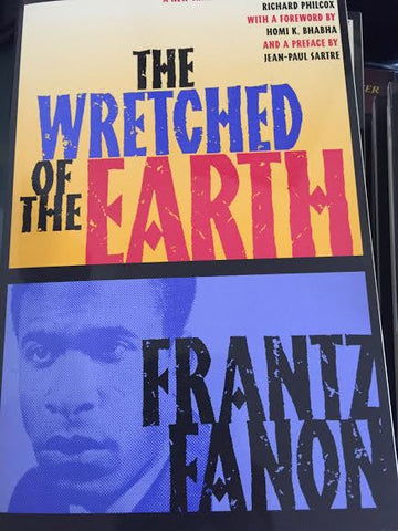 Frantz Fanon - The Wretched Of The Earth (Softcover)