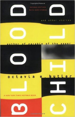 Octavia E. Butler - Blood Child and other stories