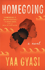 Yaa Gyasi - Homegoing: A novel (Soft Cover)