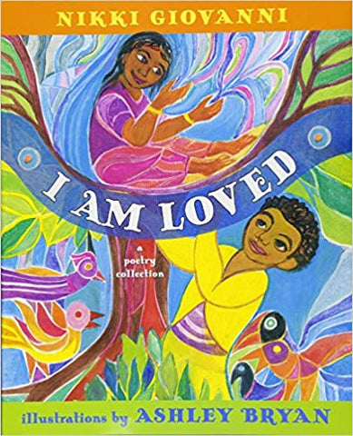 Nikki Giovanni - I Am Loved (Hardcover)