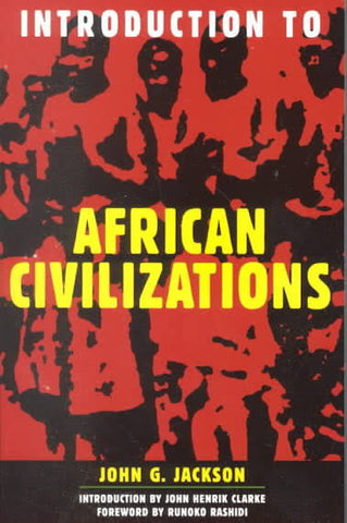 John G. Jackson - An Introduction to African Civilizations (Softcover)