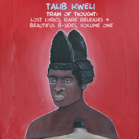 Talib Kweli - Train of Thought: Lost Lyrics, Rare Releases & Beautiful B-Sides Vol.1 (CD)