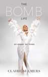 Signed Copy of The Bomb Life. My Brand.  My Terms.