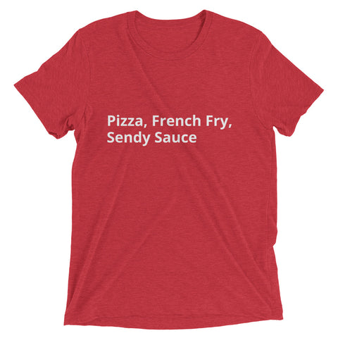 Pizza French Fry Sendy Tee