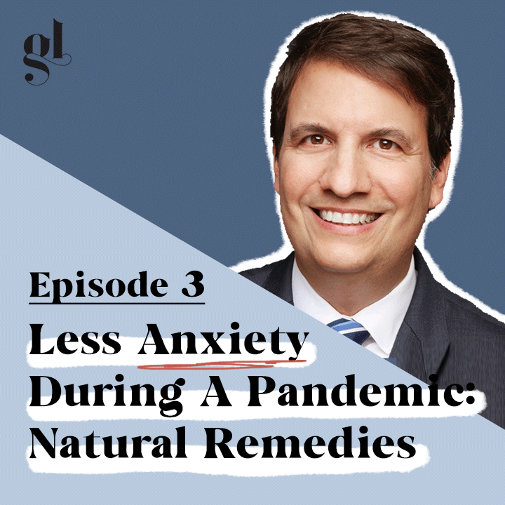 Beating Anxiety During A Pandemic: Science-Backed Natural Remedies | Dr. Peter Bongiorno
