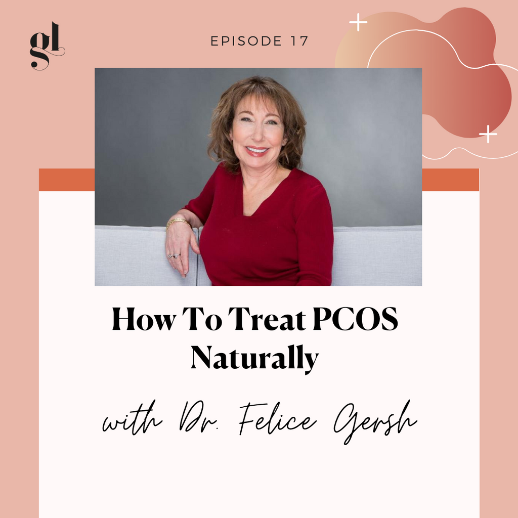 How To Treat PCOS Naturally | With Dr. Felice Gersh