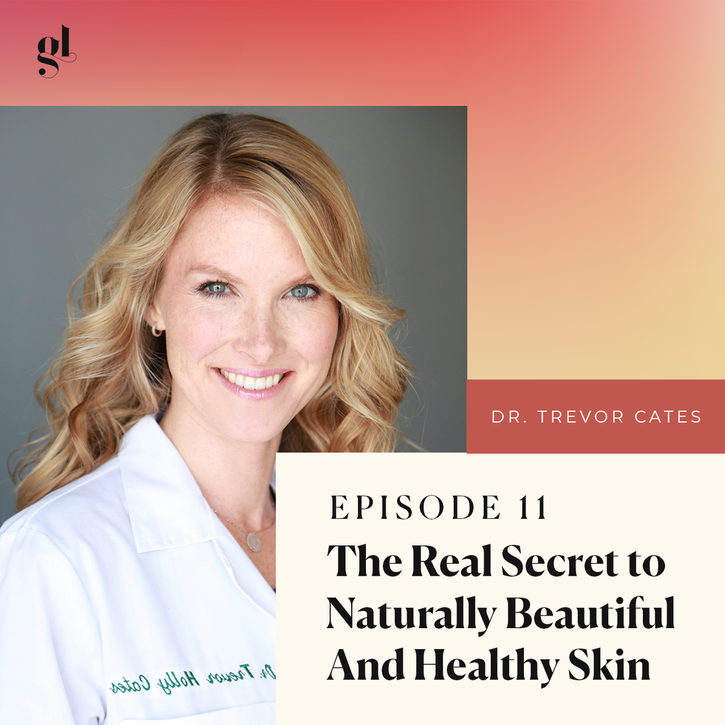 The 6 Secrets to Naturally Beautiful and Healthy Skin | Dr. Trevor Cates