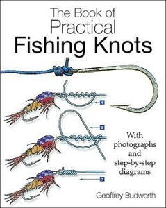 Practical Fishing Knots by Geoffery Budworth