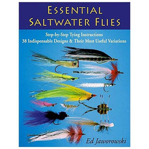 Essential Saltwater Flies by Ed Jaworowski