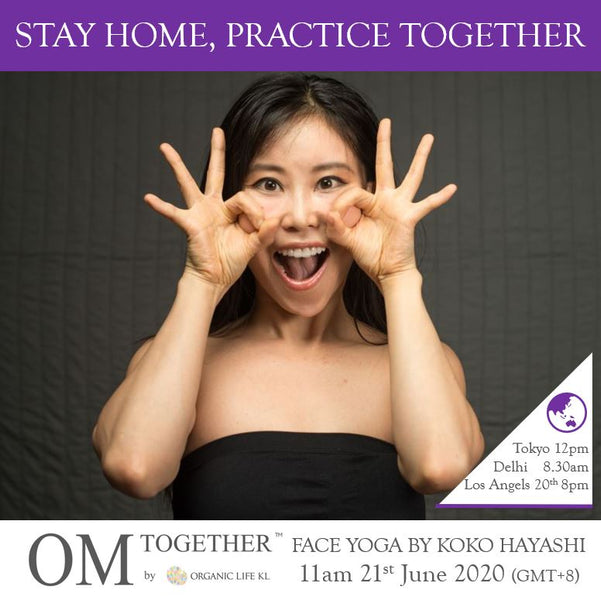 [Class Report] FACE YOGA by Koko Hayashi (60 min) at 11am on 21 June 2020