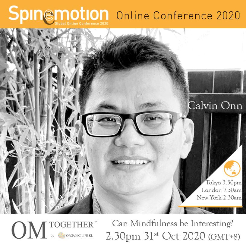 [Free talk]  Can Mindfulness be Interesting? by Calvin Onn (90 min) at 2.30pm Sat on 31 Oct 2020 (GMT+8)