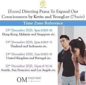 [Zoom] Directing Prana To Expand Our Consciousness by Kevin and Yeonglee (75 min) at 3pm on 13 Dec 2020 completed