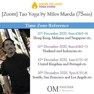 [Zoom] Tao Yoga by Miles Maeda (75 min) at 9am Fri on 11 Dec 2020 -completed