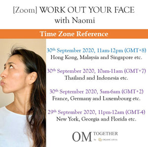 [Zoom]  Work Out your Face with Naomi [Part1] (60 min) at 11am Wed on 30 Sep 2020 -completed