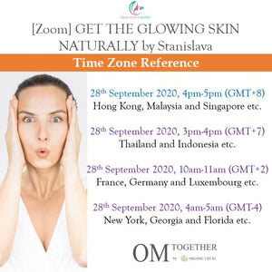 [Zoom] Get The Glowing Skin Naturally by Stanislava [Part1] (60 min) at 4pm Mon on 28 Sep 2020 -completed