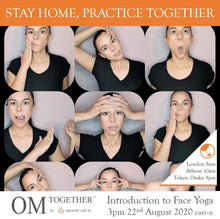 Load image into Gallery viewer, [Zoom] Introduction to FACE YOGA by Vasiliki (60 min) at 3pm on 22 Aug 2020 -completed