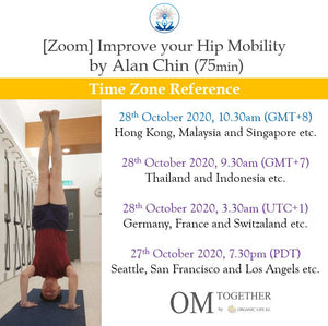 [Zoom] IMPROVE YOUR HIP MOBILITY by Alan Chin (75 min) at 10.30am Wed on 28 Oct 2020 (GMT+8)
