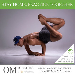 [Online] ARM BALANCE AND HEAD BALANCE by All Rasid (90 min) at 10am on 31 May 2020 -completed