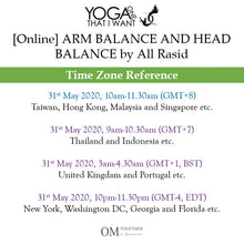 Load image into Gallery viewer, [Online] ARM BALANCE AND HEAD BALANCE by All Rasid (90 min) at 10am on 31 May 2020 -completed