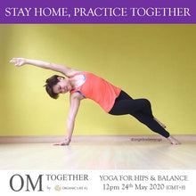 Load image into Gallery viewer, [Online] YOGA FOR HIPS & BALANCE by Angeline (60 min) at 12pm on 24 May 2020 (GMT+8)