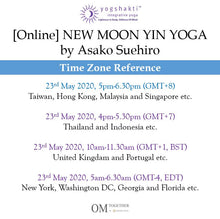 Load image into Gallery viewer, [Online] NEW MOON YIN YOGA by Asako (90 min) at 5pm on 23 May 2020 (GMT+8)