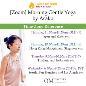 [Zoom] MORNING GENTLE YOGA by Asako (50 min) at 10.30am Thu on 12 Nov 2020 - completed
