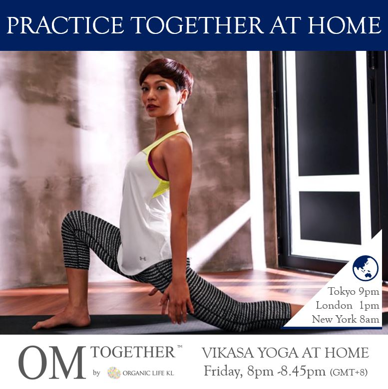 [Zoom] VIKASA YOGA AT HOME by Atilia Haron (45 min) at 8pm Fri on 28 Aug 2020 -completed
