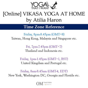 [Online] VIKASA YOGA AT HOME by Atilia Haron (45 min) at 8pm Fri on 7 Aug 2020 -completed