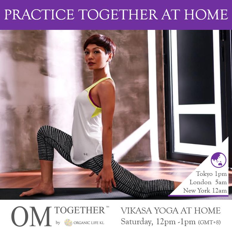 [Online] VIKASA YOGA AT HOME by Atilia Haron (45 min) at 12pm Sat on 4 July 2020 -completed