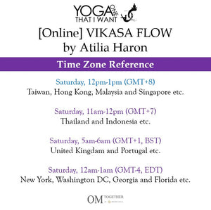 [Online] VIKASA FLOW by Atilia Haron (60 min) at 12pm on 30 May 2020 (GMT+8)