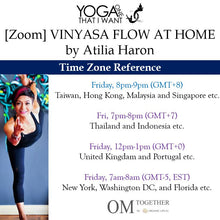 Load image into Gallery viewer, [Zoom] VINYASA FLOW AT HOME by Atilia Haron (60 min) at 8pm Fri on 11 Dec 2020 -completed