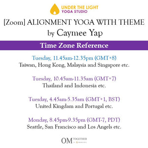 [Zoom] ALIGNMENT YOGA WITH THEME by Caymee (50 min) at 11.45am Tue on 6 Oct 2020 -completed
