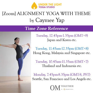 [Zoom] ALIGNMENT YOGA WITH THEME by Caymee (50 min) at 11.45am Tue on 22 Dec 2020 -completed