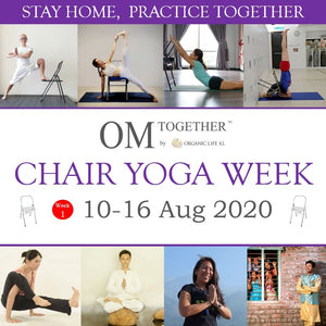 [Online]  A CHAIR FOR YOGA by JulyLai (60 min) at 10.30am Fri on 14 Aug 2020 (GMT+8)