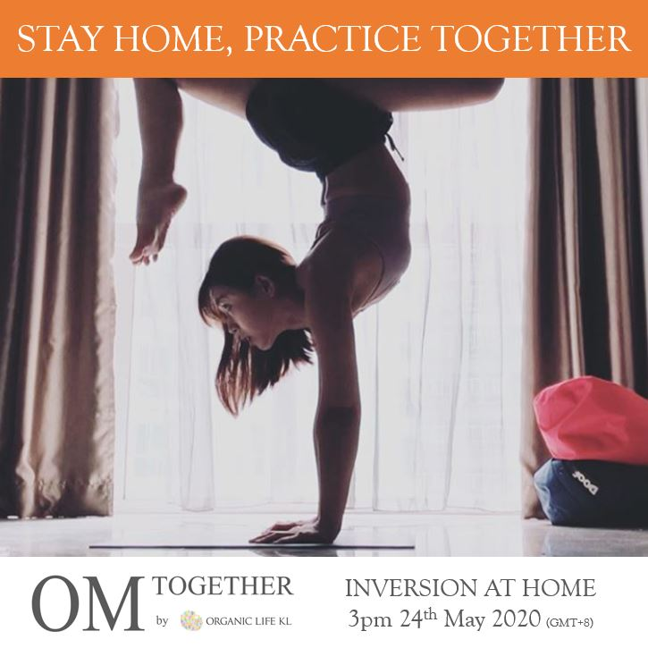 [Online] INVERSION AT HOME by Esther (60 min) at 3pm on 24 May 2020 -completed