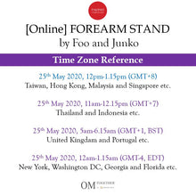 Load image into Gallery viewer, [Online] FOREARM STAND by Foo and Junko (75 min) at 12pm on 25 May 2020 (GMT+8)