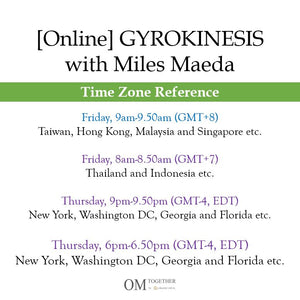 [Online] GYROKINESIS® with Miles Maeda (50 min) at 9am Fri on 10 July 2020 -completed