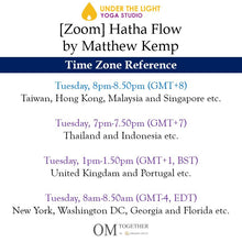 Load image into Gallery viewer, [Zoom] Hatha Flow by Matthew Kemp (50 min) at 8pm on 29 Sep 2020 - completed