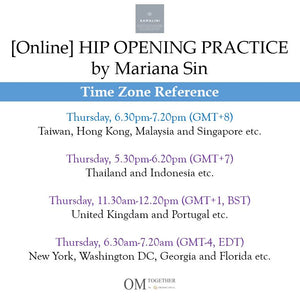 [Online] HIP OPENING PRACTICE by Mariana Sin (50 min) at 6.30pm Thu on 16 July 2020 -completed