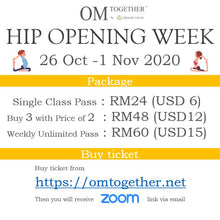 Load image into Gallery viewer, HIP OPENING WEEK UNLIMITED PASS (26 Oct - 1 Nov 2020) - up to 6 classes