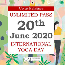 Load image into Gallery viewer, INTERNATIONAL YOGA DAY UNLIMITED PASS (20 June 2020) - up to 6 classes -