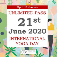 Load image into Gallery viewer, INTERNATIONAL YOGA DAY UNLIMITED PASS (21 June 2020) - up to 5 classes -