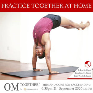 [Zoom] HIPS AND CORE FOR BACKBENDING by Jai Kumar (75 min) at 6.30pm Mon on 21 Sep 2020 -completed
