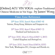 Load image into Gallery viewer, [Online] ACU-YIN YOGA by James' Wong (90 min) at 5pm on 21 June 2020 -completed