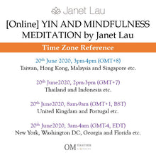 Load image into Gallery viewer, [Online] YIN AND MINDFULNESS MEDITATION by Janet Lau (90 min) at 3pm on 20 June 2020 -completed