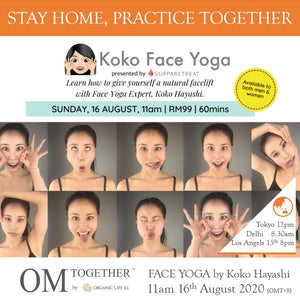 [Zoom] FACE YOGA by Koko Hayashi (60 min) at 11am on 16 Aug 2020 -completed