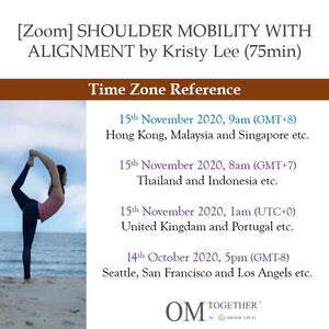 [Zoom] SHOULDER MOBILITY WITH ALIGNMENT by Kristy Lee (75min) at 9am Sun on 15 Nov 2020 -completed