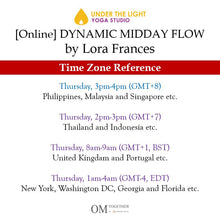 Load image into Gallery viewer, [Zoom] DYNAMIC MIDDAY FLOW by Lora Frances (60 min) at 3pm Thu on 3 Sep 2020 - completed